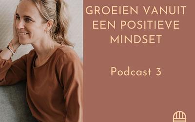 #3 Groeien vanuit een positieve mindset